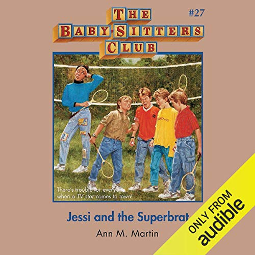 Jessi and the Superbrat audiobook cover art