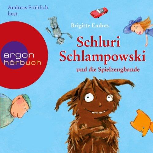 Schluri Schlampowski und die Spielzeugbande Titelbild