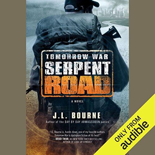 Tomorrow War: Serpent Road audiobook cover art