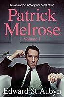 Patrick Melrose Volume 1: Never Mind, Bad News and Some Hope (Patrick Melrose Novels Vol 1)