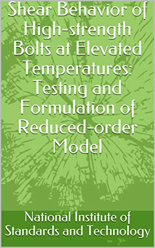 Shear Behavior of High-strength Bolts at Elevated Temperatures: Testing and Formulation of Reduced-order Model