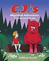 C.J.'s Mystical Adventure: The Magic beyond the Mist