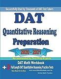 DAT Quantitative Reasoning Preparation 2020 - 2021: DAT Math Workbook + 2 Full-Length DAT Quantitative Reasoning Practice Tests