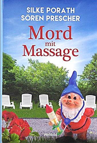 Mord mit Massage - Der zweite Fall für Schrödinger und Boxer Horst