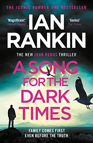 A Song for the Dark Times: The Brand New Must-Read Rebus Thriller (English Edition) PDF EPUB Gratis descargar completo