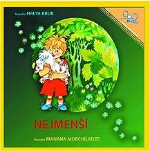 Nejmensi   The Littlest One (Czech Edition)