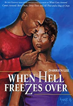 When Hell Freezes Over: A Novel by [Darrien Lee]