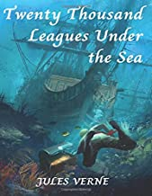 Twenty Thousand Leagues Under the Sea: (Annotated)