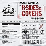 """【先着特典つき】 MAN WITH A """"B-SIDES & COVERS"""" MISSION(通常盤)(オリジナルステッカー付き)"""