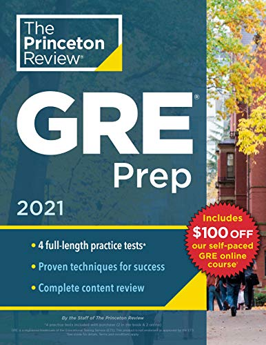 Princeton Review GRE Prep, 2021: 4 Practice Tests + Review & Techniques + Online Features (Graduate