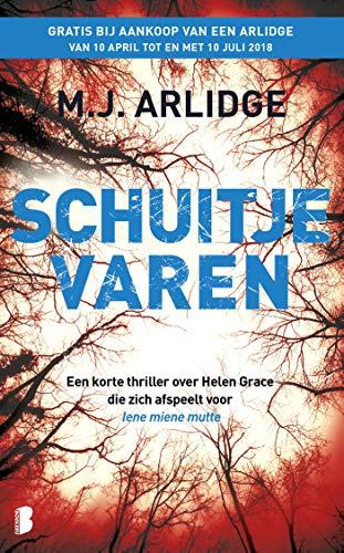 Schuitje varen: Een korte thriller over Helen Grace die zich afspeelt voor...
