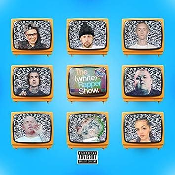 The White Rapper Show