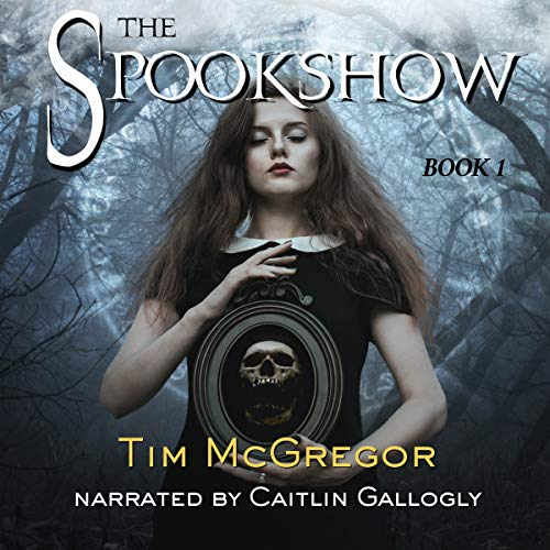 The Spookshow, Book 1 audiobook cover art