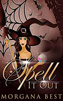 Spell it Out (The Kitchen Witch Book 9) by [Morgana Best]
