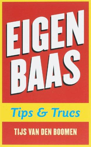 Eigen baas: tips & trucs