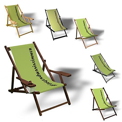 Printalio - #irgendwasistimmer - Liegestuhl Bedruckt Balkon Garten Sonnenliege Relax Holz Terrasse | mit Armlehne, Dunkelbraun