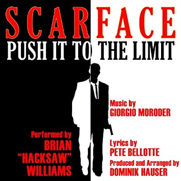"""""""Push It To The Limit"""" from the Motion Picture """"Scarface"""" By Giorgio Moroder"""