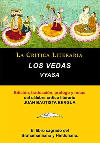 Los Vedas, Vyasa y Juan B. Bergua, Colección La Crítica Literaria por el célebre crítico literario Juan Bautista Bergua, Ediciones Ibéricas