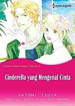 Cinderella yang Mengenal Cinta: Komik Harlequin (Edisi Bahasa Indonesia) (Catatan Harian Adikku Tercinta Book 2)