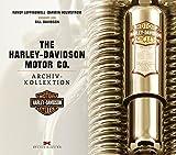 The Harley-Davidson Motor Co.: Archiv-Kollektion. Vorwort von Bill Davidson - Darwin Holmstrom