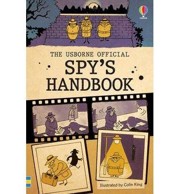 [(The Official Spy's Handbook)] [ Usborne Publishing Ltd ] [October, 2014]