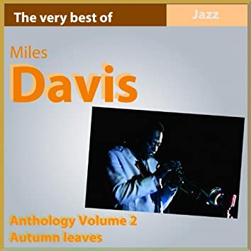 The Very Best of Miles Davis: Autumn Leaves (Anthology, Vol. 2)