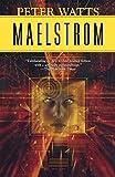Maelstrom (Rifters Trilogy, 2)