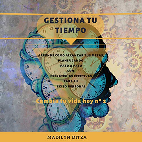 Gestiona Tu Tiempo [Manage Your Time] cover art