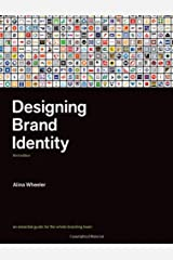 Designing Brand Identity: An Essential Guide for the Whole Branding Team Hardcover