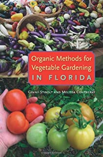 Best organic vegetable gardening in central florida Reviews