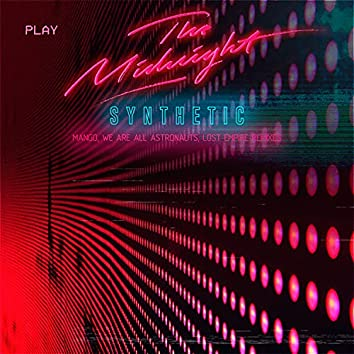 Synthetic (Remixes)