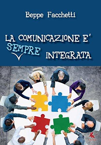 La comunicazione è (sempre) integrata