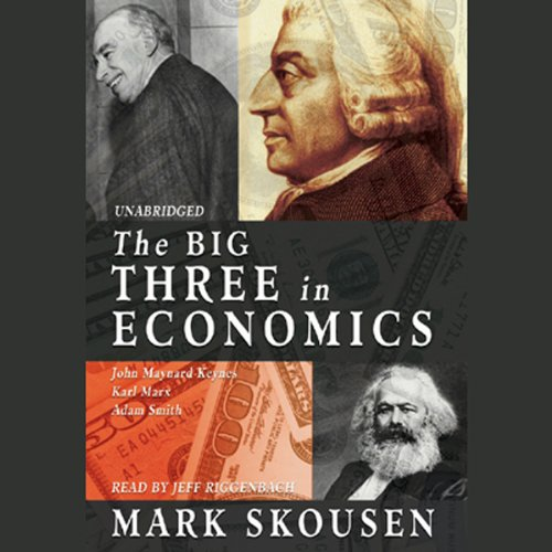 The Big Three in Economics audiobook cover art
