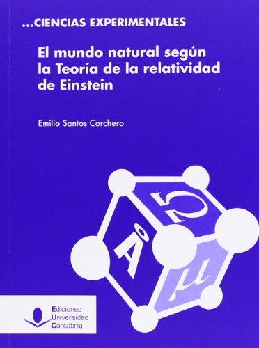 El mundo natural según la Teoría de la relatividad de Einstein (Difunde)
