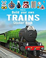 Build Your Own Trains Sticker Book (Build Your Own Sticker Book)