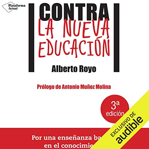 Contra la nueva educación [Against the New Education] audiobook cover art