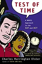 Test Of Time: A Novel Approach To The SAT And The ACT (Turtleback School & Library Binding Edition) (Harvest Original)