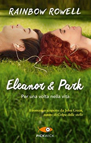 Eleanor e Park. Per una volta nella vita