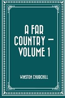 A Far Country — Volume 1