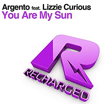You Are My Sun (feat. Lizzie Curious)