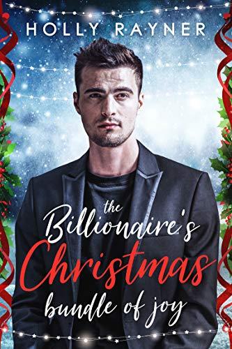 The Billionaire's Christmas Bundle of Joy (Love at Christmas Book 1)