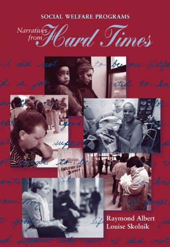 Social Welfare Programs: Narratives from Hard Times (Social Welfare Policy & History)