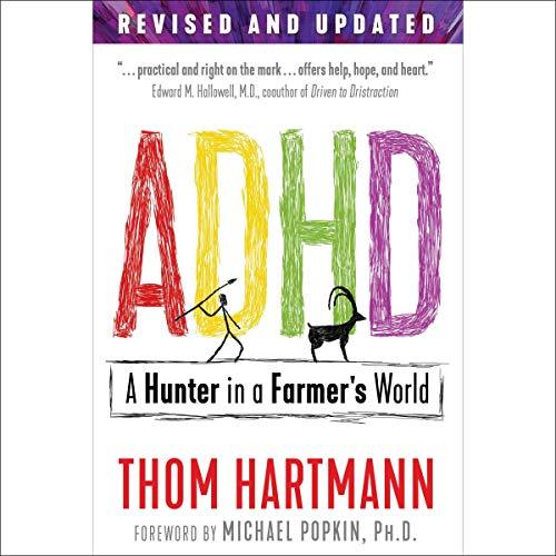 ADHD: A Hunter in a Farmer's World, 3rd Edition cover art