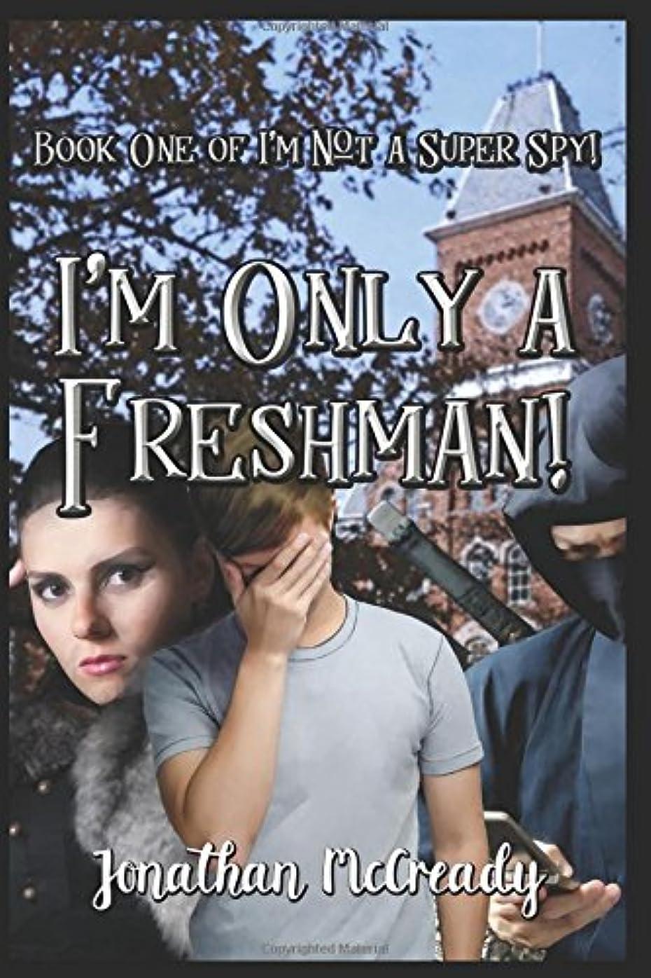 地雷原胃収容するI'm Only a Freshman! (I'm Not a Super Spy!)