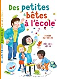 Des petites bêtes à l'école (Milan benjamin) - Format Kindle - 2,99 €