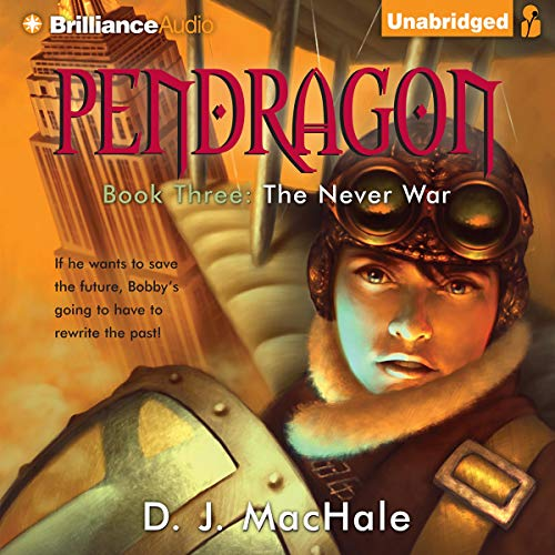 The Never War Audiobook By D. J. MacHale cover art