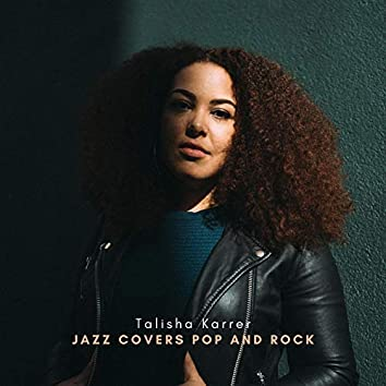 Jazz Covers Pop and Rock