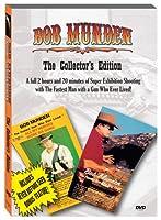 Bob Munden: The Collector's Edition