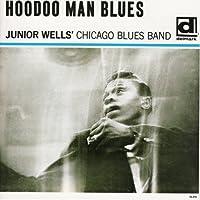 HOODOO MAN BLUES(reissue) by JUNIOR WELLS (2005-06-17)