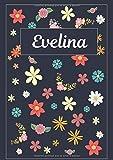 Evelina: Journal | Agenda | Carnet de Notes | 120 pages | A4 | Blanc | Idée Cadeau